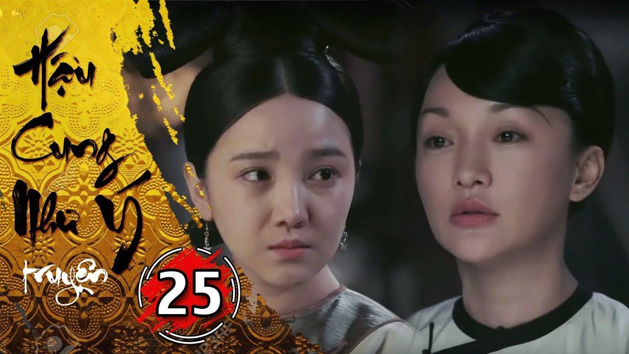 Phim Bộ - Hậu Cung Như Ý Truyện - Tập 25 Full | Phim Cổ Trang Trung Quốc Hay Nhất 2018