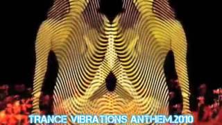 Joston - Trance Vibrations Anthem 2010 [ PROMO ]