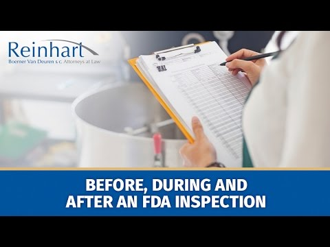 Before, During and After an FDA Inspection