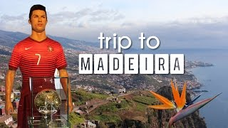 Trip to Madeira