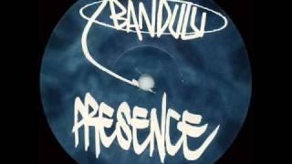 Bandulu - Presence