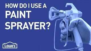 How Do I Use a Paint Sprayer? | DIY Basics