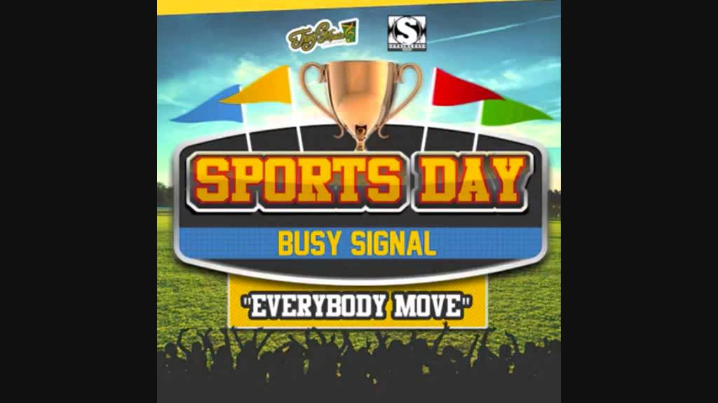 "Busy Signal ""Everybody Move"" - Official Audio [Sports Day Riddim - Turf Music Ent & Stainless]"