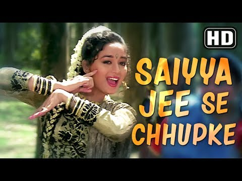 Saiyya Jee Se Chupke (HD) | Beta Songs |...