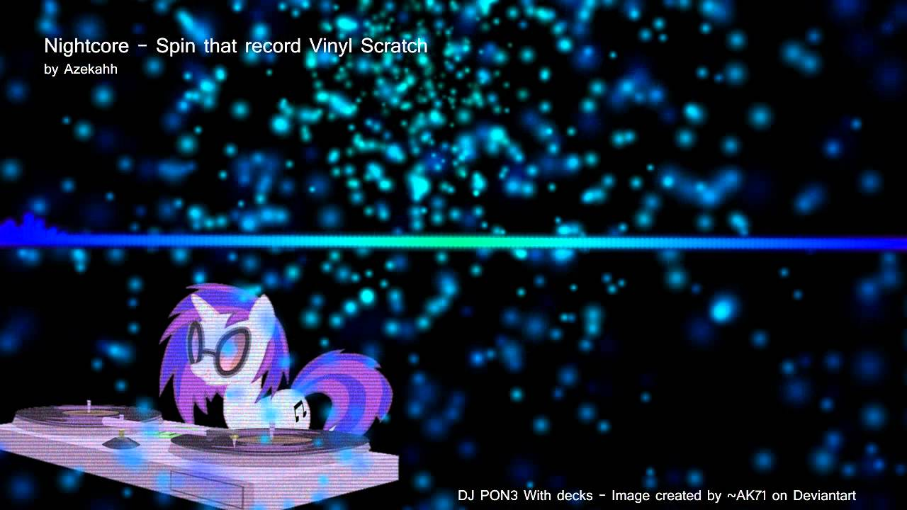 Nightcore Spin That Record Vinyl Scratch Eq 720p Youtube