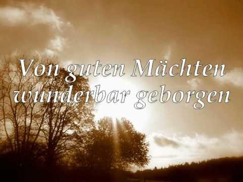 Von guten Mächten wunderbar geborgen von Dietrich Bonhoefer