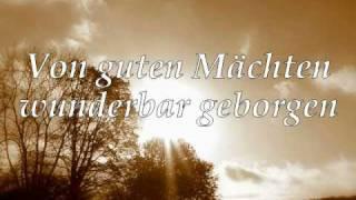Von guten Mächten wunderbar geborgen von Dietrich Bonhoeffer