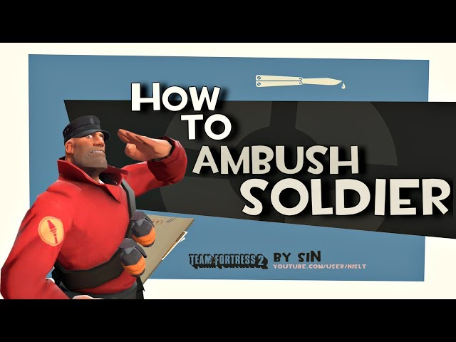 TF2: How to ambush soldier