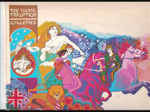 The Young Tradition - What Wondrous Love is This