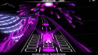 [Audiosurf] Rave Allstars Vs. Object One - Ping Pong