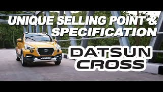 UNIQUE SELLING POINT & SPECIFICATION DATSUN CROSS
