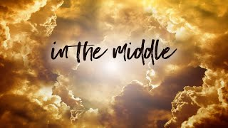In The Middle | Pastor Don Young