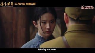[VIETSUB] Hậu trường (3) phim HOA CỎ CHIẾN TRANH - Nhân vật của Lưu Diệc Phi (2017)