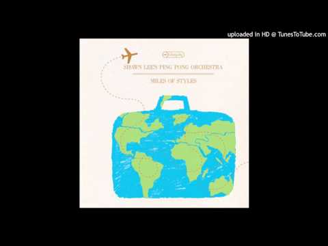 Shawn Lee's Ping Pong Orchestra - Ciao Bruno