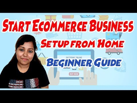 Start Ecommerce Business from Home | Minimum Budget business setup for Beginner