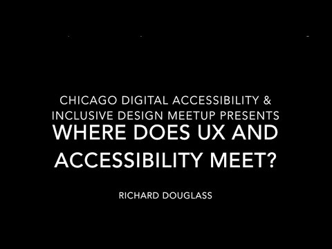 Where Does User Experience & Accessibility Meet?