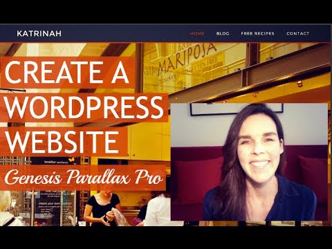 How To Make A WordPress Website (Genesis Parallax Pro)  : )
