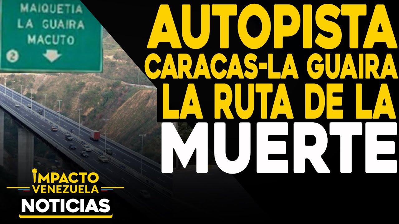 Autopista Caracas-La Guaira: la ruta de la muerte | 🔴 NOTICIAS VENEZUELA HOY octubre 23 2020