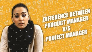 Project Manager v/s Product Manager  || Startup 101