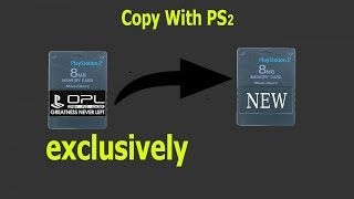 How to Copy OPL to a New ps2 Memory Without any apps or Programs - Exclusive