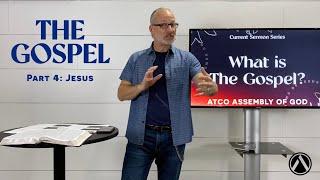 Sunday Service: May 2, 2021. THE GOSPEL Sermon Series. Part 5: Jesus
