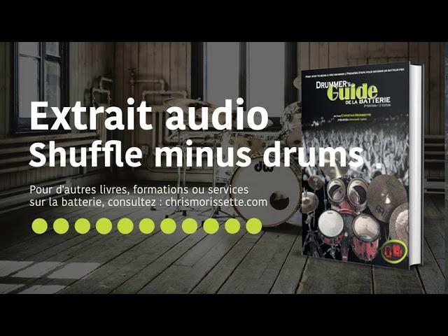 Extrait audio Shuffle minus drums - Drummer's Guide de la batterie