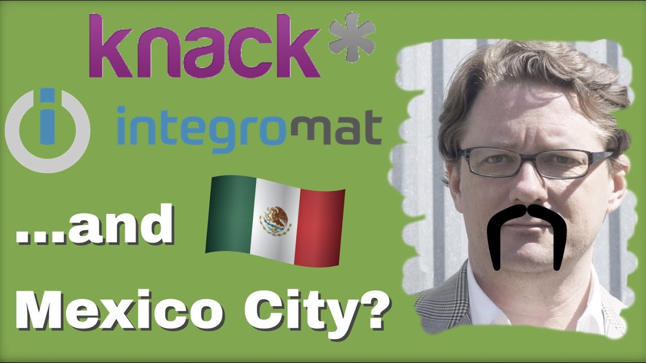 Knack, Integromat, and Mexico City?