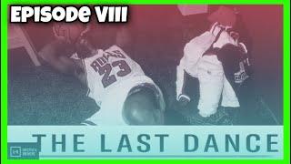 LAST DANCE MICHAEL JORDAN: EPISODE 8 | REACTION AND COMMENTARY VIDEO