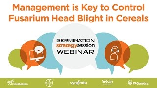 Germination Strategy Session Webinar: Controlling Fusarium Head Blight