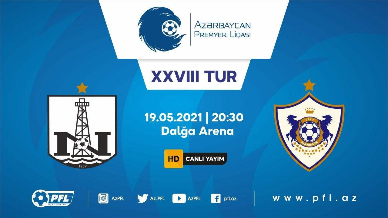 """Azərbaycan Premyer Liqası 2020/2021 XXVIII tur """"Neftçi"""" - """"Qarabağ"""" - download from YouTube for free"""