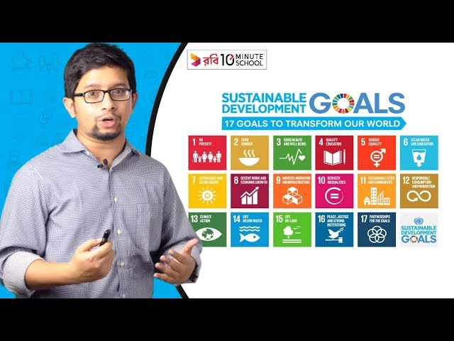 1. What are Sustainable Development Goals (SDG)?   Sakib Bin Rashid