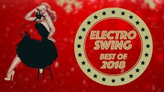 Electro Swing Mix - Best of 2018