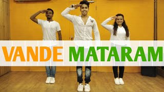 Happy Independence Day | 15th August Dance | Vande Mataram Song | Dharmesh Nayak Choreography