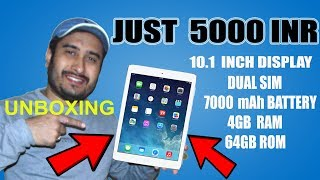 TABLET UNBOXING || 10.1 INCH TABLET IN JUST 5000 INR || CHEAPEST DUAL SIM TABLETS WITH 4GB RAM