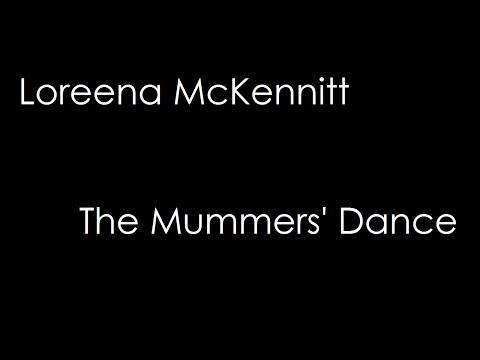 Loreena McKennitt - The Mummers' Dance (lyrics)