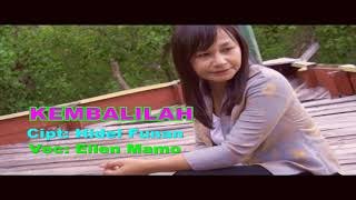 Download lagu Terbaru KEMBALILAH Cipt: Hidel Funan Voc: Ellen Mamo. Video By. Yos Suri Bere