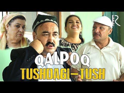 Qalpoq - Tushdagi-tush   Калпок - Тушдаги-туш (hajviy ko'rsatuv)