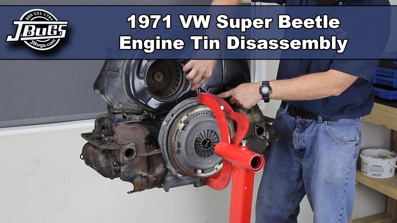 medium resolution of jbugs 1971 vw super beetle engine tin disassembly