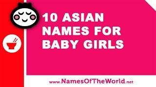 10 Asian names for baby girls - the best baby names - www.namesoftheworld.net