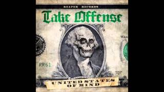 Take Offense   United States Of Mind 2013) FULL ALBUM