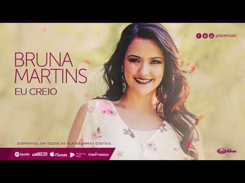 Bruna Martins | Eu creio [ CD ELE ESTÁ VIVO ]