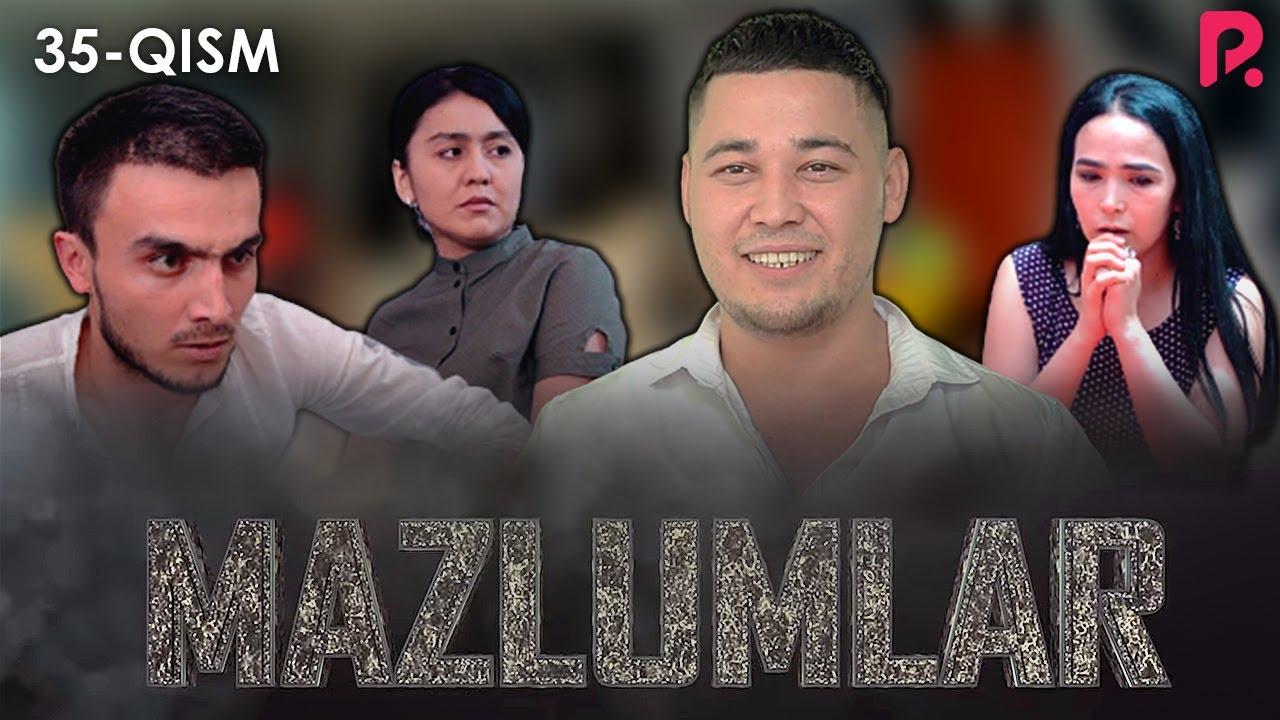 Mazlumlar (o'zbek serial) | Мазлумлар (узбек сериал) 35-qism