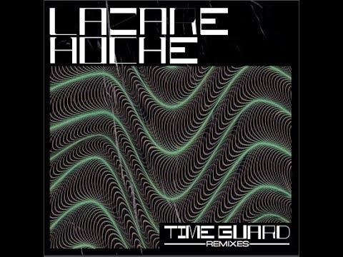 Lazare Hoche - Time Guard (Archie Hamilton Remix) Mp3