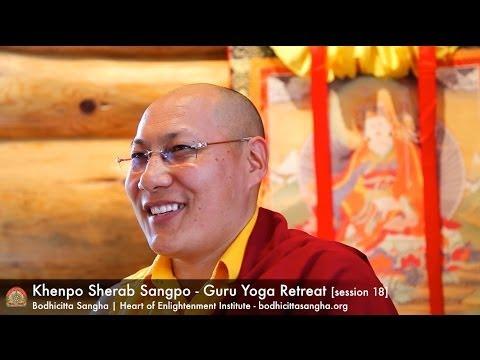 Guru Yoga Retreat [session 18] with Khenpo Sherab Sangpo