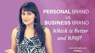 Should I build a personal brand or a business brand or both?