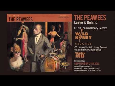 "The PEAWEES ""Food for my Soul"" (preview from ""Leave it Behind"", 2011)"