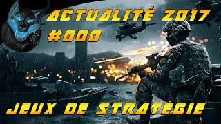 Jeux de stratégie 2017 - La valeurs sûres et les nouveautés - Actualités #000