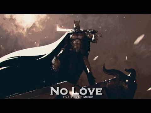 EPIC ROCK | ''No Love'' by Extreme Music