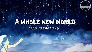 "ZAYN, Zhavia Ward - A Whole New World (Lyrics) (From ""Alladin"")"