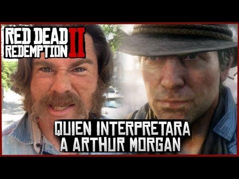 Red Dead Redemption 2 Noticias-QUIEN INTERPRETARA A ARTHUR MORGAN-Rdr2 Detalles
